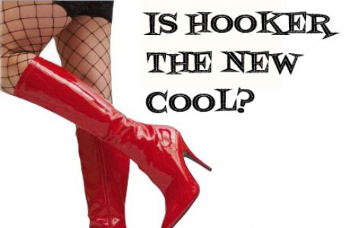 Is Hooker The New Cool